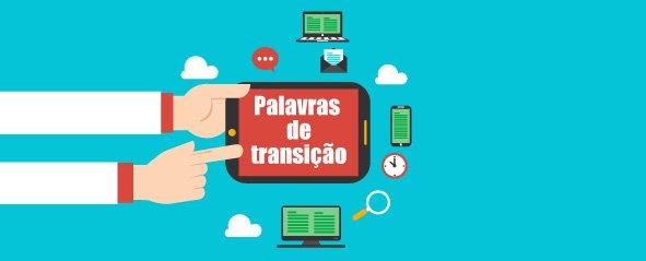 Como usar palavras de transição no texto de seu site