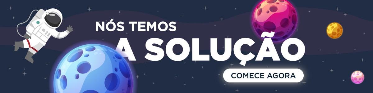 Nós temos a solução!
